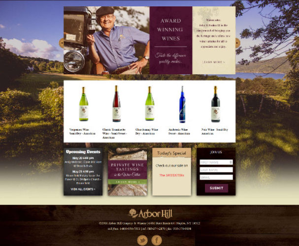 Description: Arbor Hill Grapery and Winery is a Finger Lakes Winery  Audience: Retail customers and Wine Tourists  Objectives: Responsive eCommerce site to showcase and sell Arbor Hill offerings Features: eCommerce Store, Calendar, Contact form Call to action: Purchase Arbor Hill Products