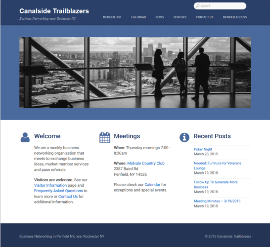 Description: Canalside Trailblazers is a business networking group Objectives: Demonstrate value of membership, provide visitor information, be a resource to members Audience: Potential members (professional or business owner), current members Features: Calendar, contact form, map, member section Call to action: Attend a meeting
